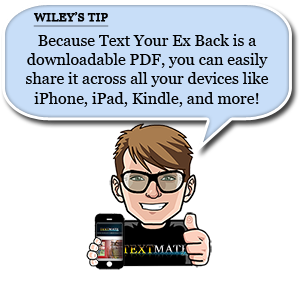 wiley's tip for sharing text your ex back across devices